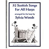 52 Scottish Songs For All Harps
