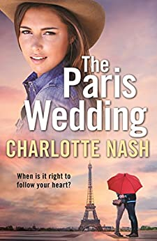 The Paris Wedding by [Nash, Charlotte]