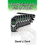 The Decline and Fall of Nokia (English Edition)