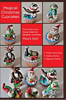 [S, Ricky]のSuper Easy Christmas Cupcake Ideas and Decorations (English Edition)