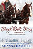Sleigh Bells Ring in Romance (Christmas in Romance Book 1) (English Edition)