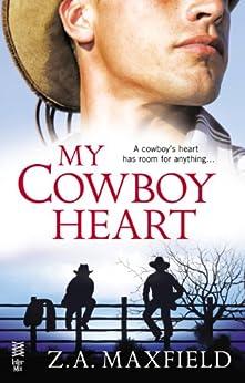 My Cowboy Heart: (Intermix) by [Maxfield, Z.A.]