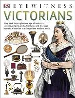 Victorians (DK Eyewitness)