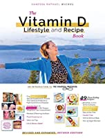 The Vitamin D Lifestyle and Recipe Book (Second Edition)
