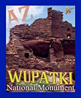 Best Ultimate IronOn Wupatki Monument Travel Collectable Souvenir Patch - National Parks & Monuments Souvenir Postcard Type Quality Photos Graphics - Wupatki Monument by A-KAP