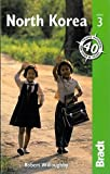 Bradt North Korea (Bradt Travel Guide. North Korea)