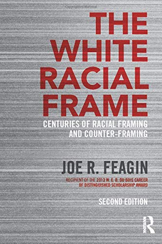 Download The White Racial Frame 0415635225