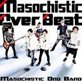 Masochistic Over Beat 画像