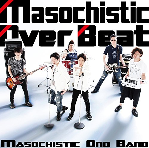 Masochistic Over Beatの詳細を見る