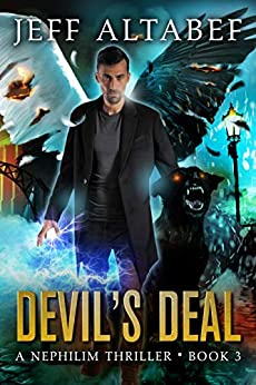 Devil's Deal: A Gripping Supernatural Thriller (A Nephilim Thriller Book 3) by [Altabef, Jeff]