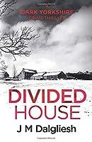Divided House (Dark Yorkshire)