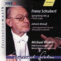 Schubert: Symphony No.9 / Johann Strauss: Fruhlingsstimmen