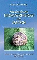 M?rchenhafte Wunderwerke der Natur (German Edition)【洋書】 [並行輸入品]