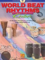 World Beat Rhythms: Beyond the Drum Circle - Cuba: For Drummers, Percussionists And All Musicians