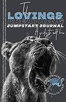 Loving&Breathing Jumpstart Journal: A Guide to Self-Love