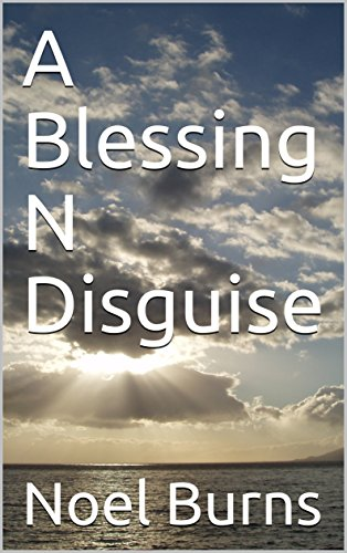 A Blessing N Disguise (English Edition)