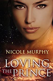 Loving The Prince (The Jorda Trilogy Book 1) by [Murphy, Nicole]
