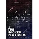 The Hacker Playbook: Practical Guide To Penetration Testing