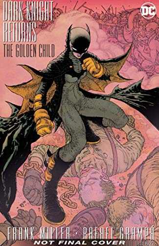 Dark Knight Returns: The Golden Child Deluxe Edition