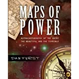Maps of Power: The Astrocartography of the Great, the Beautiful and the Terrible (Dan Furst's Astrocartography) (Volume 2)