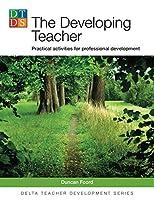 The Developing Teacher: Practical activities for professional development (Delta Teacher Development Series)