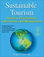 Sustainable Tourism: Business Development, Operations, and Management