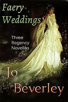 Faery Weddings by [Beverley, Jo]