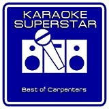 Superstar (Karaoke Version) [Originally Performed By Carpenters]