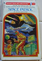 SPACE PATROL #22 (Choose Your Own Adventure)