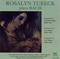 Rosalyn Tureck Plays Bach: Partitas 1,2,6 (1995-01-31)