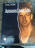 Assassination (True Crimes)