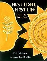 First Light, First Life: A Worldwide Creation Story (Worldwide Stories)