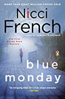 Blue Monday: A Frieda Klein Mystery
