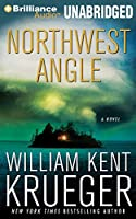 Northwest Angle: Library Edition (Cork O'Connor Mysteries)