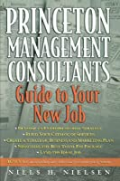 Princeton Management Consultants: Guide to Your New Job