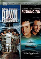 Down Periscope / Pushing Tin