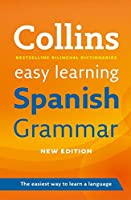 Easy Learning Spanish Grammar (Collins Easy Learning)