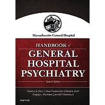 Massachusetts General Hospital Handbook of General Hospital Psychiatry E-Book