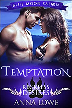 Temptation (Blue Moon Saloon Book 2) by [Lowe, Anna]