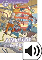 Oxford Read and Imagine: Level 4: Machine for the Future Audio Pack