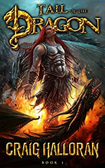 Tail of the Dragon: Book 1-10 (The Chronicles of Dragon Series 2) by [Halloran, Craig]