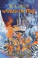 Raif and Rose: World on Fire