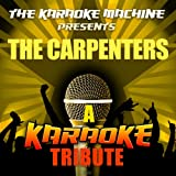 Yesterday Once More (The Carpenters Karaoke Tribute)