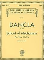 DANCLA - Escuela del Mecanismo Op.74 para Violin (Lehmann)