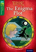 Oxford Reading Tree Treetops Time Chronicles: Level 12: The Enigma Plot by Roderick Hunt(2014-01-09)