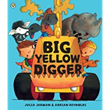 Big Yellow Digger (Ben & Bella)