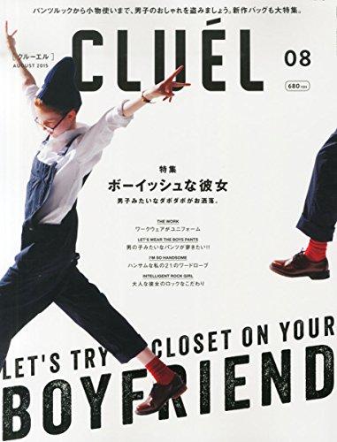 CLUEL(クルーエル) 2015年 08 月号 [雑誌]の詳細を見る