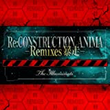 Re:construction Anima-Remixes-