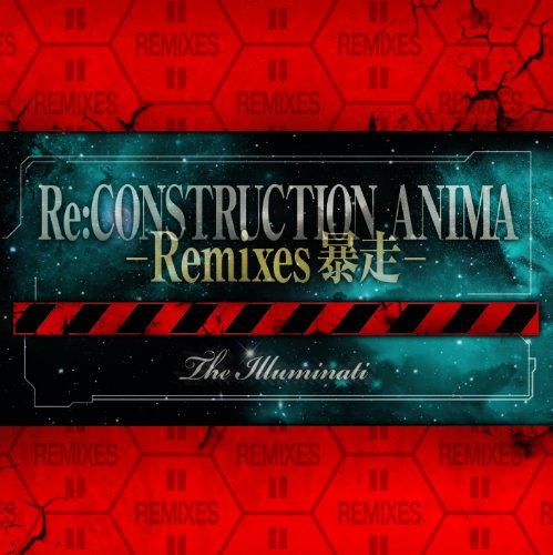Re:construction Anima-Remixes-