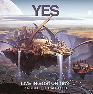 Live in Boston 1974 King Biscuit Flower Hour